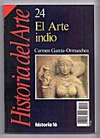 El arte indio by Carmen García-Ormaechea