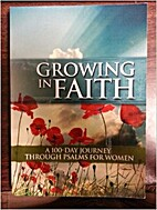 Growing in Faith: A 100 Day Journey Through…