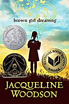 Brown Girl Dreaming (Newbery Honor Book) by…