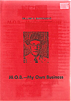 M.O.B.-MY OWN BUSINESS by William S.…