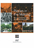 Places in the making: How placemaking builds…