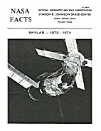 Skylab - 1973 1974. by NASA Facts