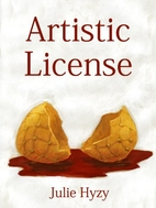 Artistic License by Julie A. Hyzy