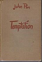 Temptation by John Pen
