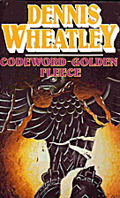 Codeword-Golden Fleece by Dennis Wheatley