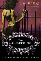 The Awakening by L. A. Banks