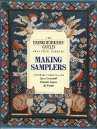 Making Samplers: The Embroiderer's Guild…