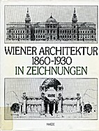 Wiener Architektur, 1860-1930, in…