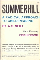 Summerhill: A Radical Approach to Child…