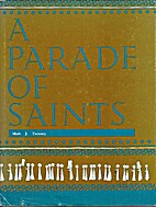 Parade of Saints by Mark J. Twomey
