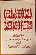 Oklahoma Memories by Anne Hodges Morgan