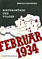 Februar 1934 : Hintergründe und Folgen…