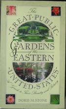 Great Public Gardens of the Eastern United…