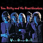 You're Gonna Get It by Tom Petty &…