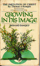 Growing in His Image: The Imitation of…
