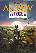 Tutti i racconti. Volume terzo by Isaac…