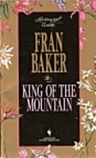 King of the Mountain by Fran Baker