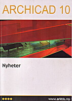 ArchiCAD 10, Nyheter by Arktis