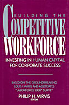 Building the competitive workforce :…
