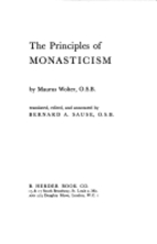The principles of monasticism by Maurus…