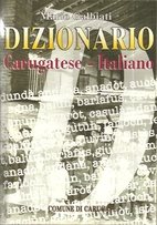 Dizionario carugatese-italiano by Mario…