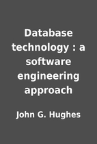 Database technology : a software engineering…