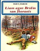 Liam agus Brídín san Fhoraois by Marcel…
