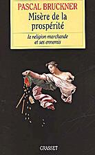 Misère de la prospérité : La Religion…