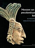 Meesters van de precolumbiaanse kunst de…