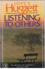 Listening to Others av Joyce Huggett