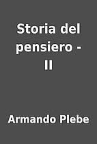 Storia del pensiero - II by Armando Plebe