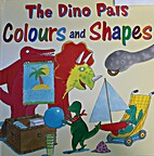 The Dino Pals Colours and Shapes by Jan…