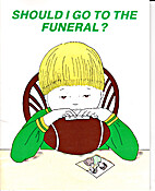 Should I Go To The Funeral? Kids Cope with…