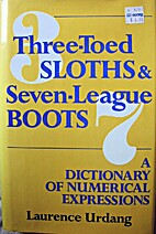 Three Toed Sloths and Seven League Boots: A…