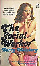 The Social Worker by Barry N. Malzberg