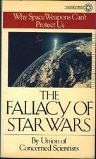 Fallacy of Star Wars by John Tirman