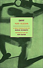 Envy by I︠U︡riĭ Karlovich Olesha