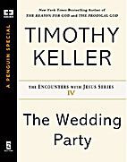 The Wedding Party: The Encounters With Jesus…