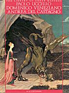 Paolo Uccello, Domenico Veniziano, Andrea…