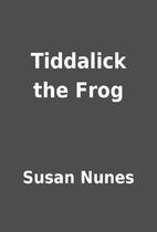 Tiddalick the Frog by Susan Nunes