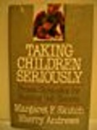 Taking children seriously: Proven strategies…