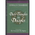 Daily Thoughts for Disciples by Oswald…