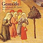 Sacred Music for Easter by Carlo Gesualdo