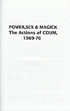 Power, Sex & Magick: The Actions of COUM.…