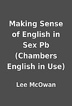 Making Sense of English in Sex Pb (Chambers…