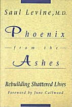 Phoenix From the Ashes Rebuilding Shattered…