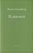 Rattewit by Arnon Grunberg