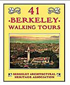 41 Berkeley Walking Tours by Berkeley…