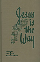 Jesus is the Way, Christ - Church -…