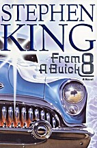 From a Buick 8 : A Novel by Stephen King